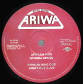 Sandra Cross - African King / African King Dub / Sandra Cross - Psalm 121 / Psalm of Dub (Ariwa) 12""